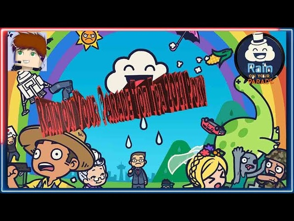 Rain on Your Parade Топ Гра 2021 Року
