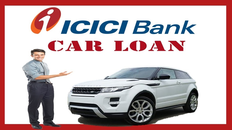 Car loan icici bank car loan car finance