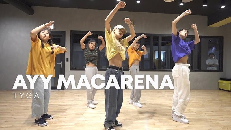 Tyga - Ayy Macarena Mull choreography