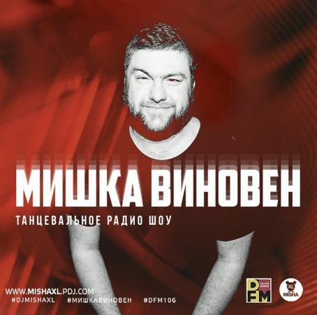 MISHA XL - MISHKA VINOVEN 136 - DFM LIVE MIX 136