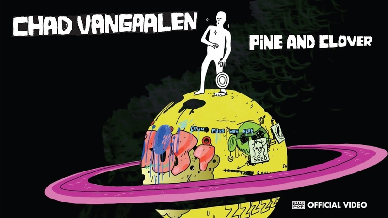 Chad VanGaalen Pine and Clover OFFICIAL VIDEO