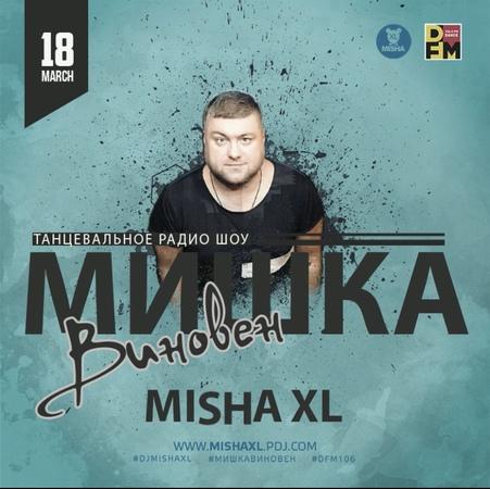 MISHA XL - MISHKA VINOVEN 132 - DFM LIVE MIX 132