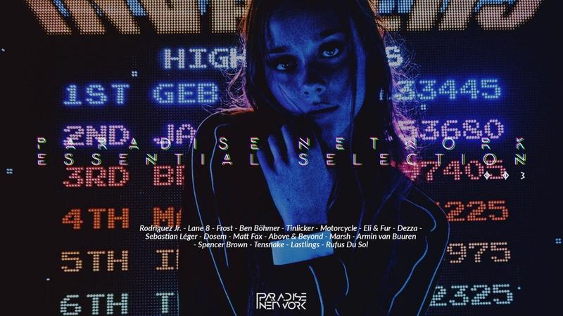 Essential Selection 003 (Lane 8 - Above Beyond - Sebastien Léger - Rodriguez Jr. - Ben Böhmer)