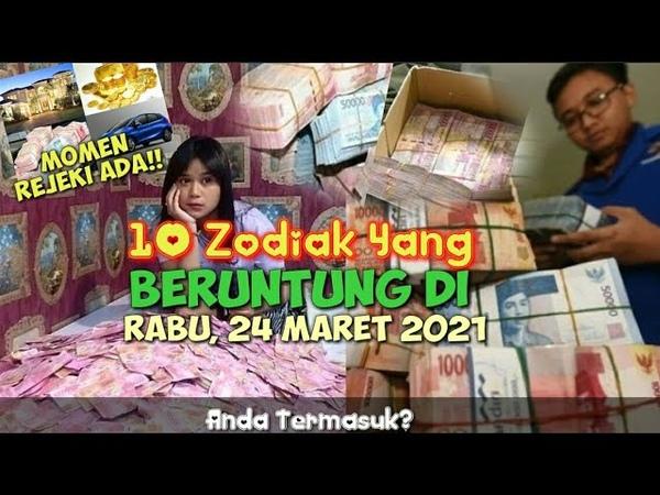 10 Zodiak Beruntung Hari Ini RABU 24 MARET 2021!! Ada Rejeki Besar Buatmu!