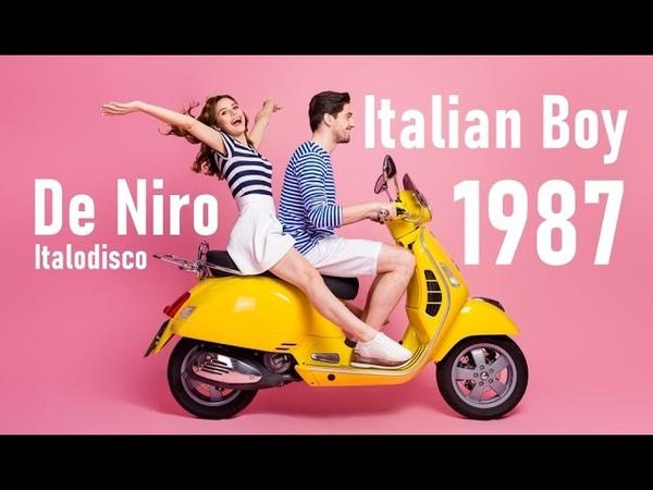 De Niro - Italian Boy (Radio Version) Classic Italodisco 1987