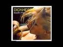 Dickheadz - Suck My .! X-Rated Club Mix 2002