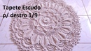 Vídeo aulas crochê - Tapete Escudo de Crochê destro 1/9