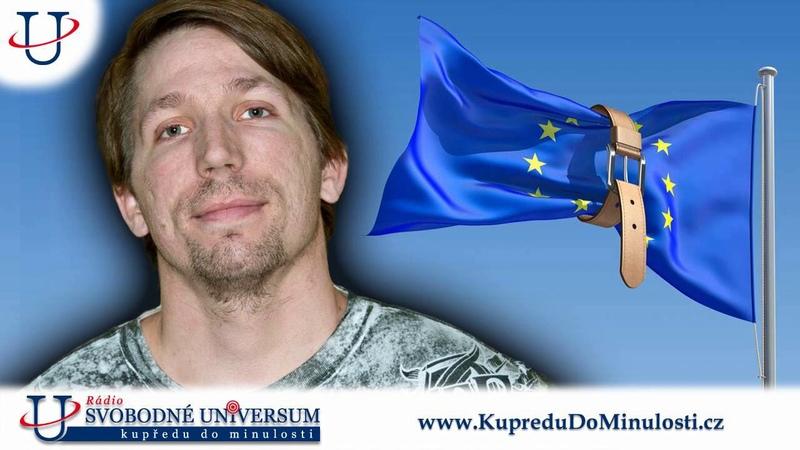 František Kubásek 3 díl Brusel je krajní levice protože chce kontrolovat země EU