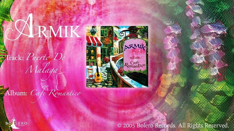 Armik – Puerto De Malaga - OFFICIAL -Nouveau Flamenco - Spanish Guitar