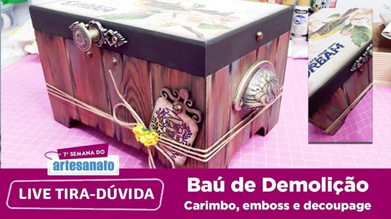 Live Extra 7ª Semana do Artesanato Baú de Demolição