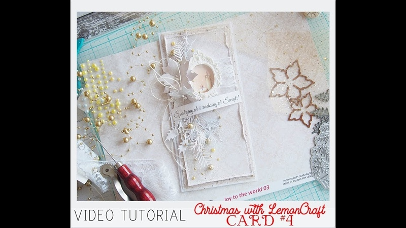 Christmas with LemonCraft - card 4 video tutorial