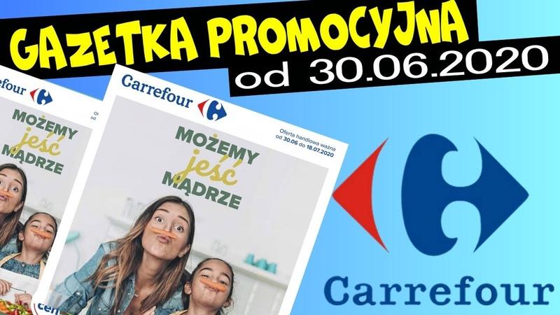Nowa Gazetka promocyjna Carrefour WYPRZEDAŻ DO 70% OD 30 06 2020