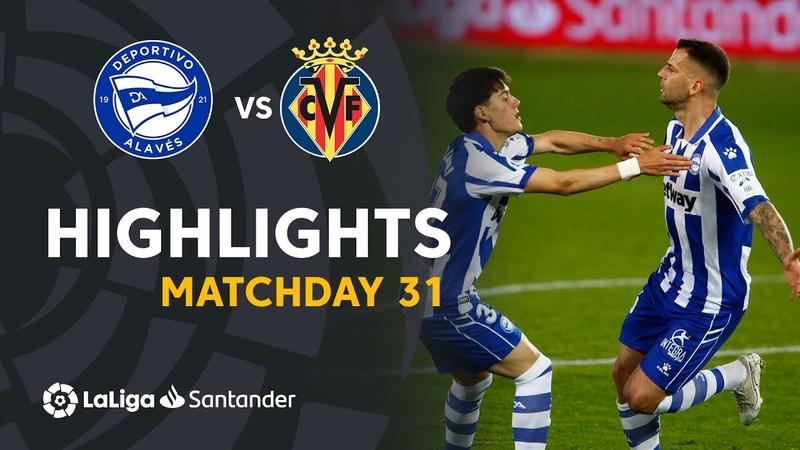 Highlights Deportivo Alavés vs Villarreal CF 2 1