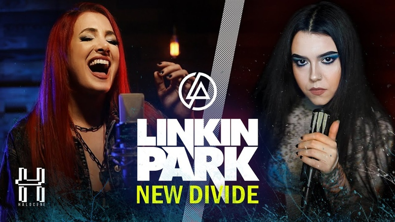 Linkin Park - New Divide - Cover by @Halocene feat. @Violet Orlandi