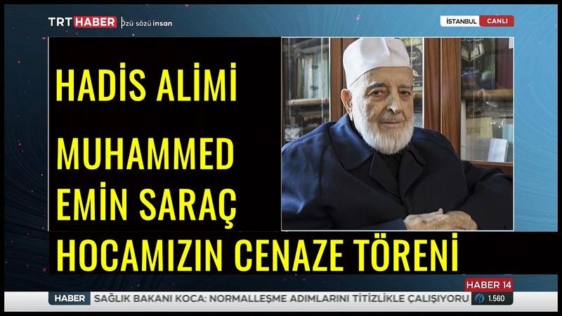 Muhammed Emin Saraç Hocamızın Cenaze Töreni 21.02.2021
