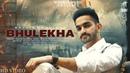 Bhulekha Full Video Rajvir Dhaliwal Humble Music New Punjabi Songs 2021